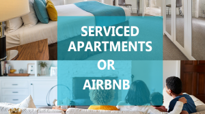 Five reasons why Serviced Apartments are better than an AirBnB